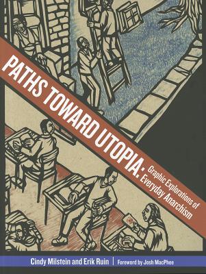 Paths Toward Utopia By MacPhee, Josh/ Milstein, Cindy/ Ruin, Erik (ILT)